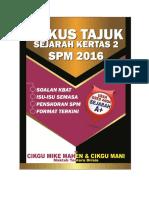 2016 Fokus Sejarah Spm (Maktab Tentera Diraja-mtd)