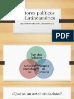 Actores Políticos en Latinoamérica