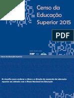 Censo do Ensino Superior - 2015 - INEP/MEC