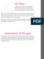 Initial Ideas and Assessment of Changes