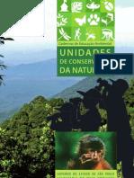UNIDADES DE CONSERVAÇÃO DA NATUREZA - SMA - SP