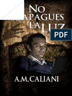 No Apagues La Luz - A. M. Caliani