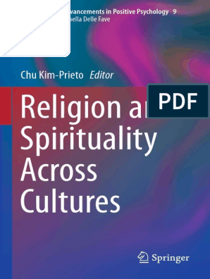 Religion and Spirituality Across Cultures | Positive Psychology
