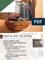 Kuliah 11 - Instalasi Jaringan Komunikasi