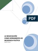 LA_NEGOCIACION_COMO_HERRAMIENTA_DE_INCIDENCIA_POLITICA.pdf