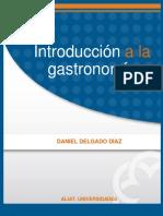 Introduccion a La Gastronomia Aliat Daniel Delgado Diaz ******