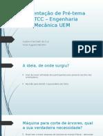 Apresentação de Pré-tema Do TCC – Engenharia Mecânica