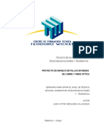 Proyecto Manejo de Fallas Domiciliarias en Fibra Optica y Par de Cobre