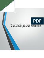 AULA 5 - Classificacão Dos Materiais