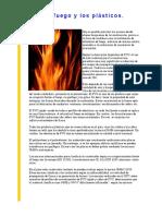 El Fuego y Los Plasticos.