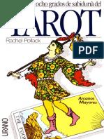 Pollack Rachel - Los Setenta Y Ocho Grados de Sabiduria Del Tarot