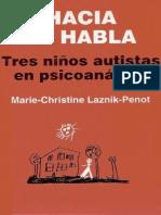 Hacia el habla. Tres niños autistas en psicoanálisis [Marie-Christine Laznik-Penot].pdf