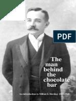 Milton Hershey the Man Behind the Chocolate