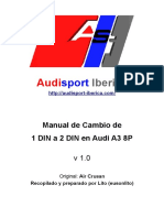 Manual de Cambio de 1 DIN a 2 DIN en Audi A3 8P