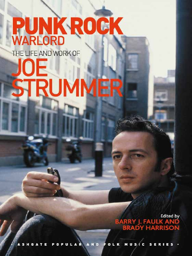 Punk rock warlord the life and work of joe strummerpdf punk rock warlord the life and work of joe strummerpdf entertainment general politics general fandeluxe Gallery