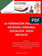 Formaciòn Para Una Sociedad Comunal Socialista-dic-2015