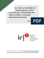 FONSECA JR, Gelson - Anotações Sobre as Condições Do Sistema Internacional No Limiar Do Século XXI - Distribuição Dos Polos de Poder e a Inserção Internacional Do Brasil