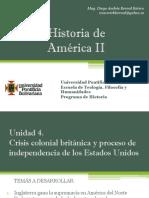 Unidad 4 Crisis Colonial Británica y Proceso de Independencia de Los Estados Unidos