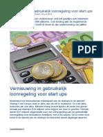 Vernieuwing in Gebruikelijk Loonregeling Voor Start Ups