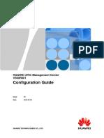 HUAWEI ATIC Management Center V500R001 Configuration Guide 01(PDF)