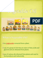 The Veracity About Vegetable Oil