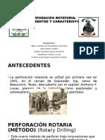 Perforación Rotatoria Antecedentes y Caracteristicas