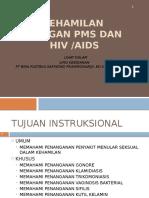 Kehamilan Dg Pms Dan Hiv Aids