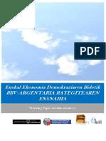 Euskal Ekonomia Demokraziaren Bidetik. BBV-ARGENTARIA BATEGITEAREN ESANAHIA