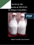 Manual de producción de Micelio de Hongos Comestibles (Edición 2016)