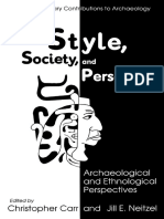 (Interdisciplinary Contributions to Archaeology) Christopher Carr, Jill E. Neitzel (Auth.), Christopher Carr, Jill E. Neitzel (Eds.)-Style, Society, And Person_ Archaeological and Ethnological Perspec