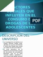 Factores Sociales Que Influyen en El Consumo De DROGAS