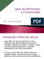 1 - A Folha de Cálculo e o Ambiente de Trabalho
