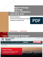 Intelligent Energy the Synergy Between Computers and Oil and Gas