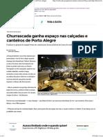 Churrascada Ganha Espaço Nas Calçadas e Canteiros de Porto Alegre