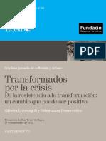 40. AA.vv. Transformados Por La Crisis. de La Resistencia a La Transformación Un Cambio Que Puede Ser Positivo