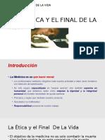 Etica y El Final de Lavida 2016