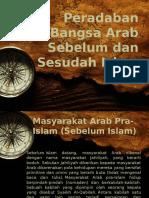 1 - Peradaban Bangsa Arab Sebelum Dan Sesudah Islam