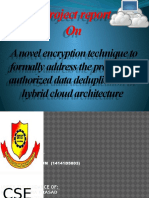 A Hybrid Cloud Approach for Secure Authorized Deduplication