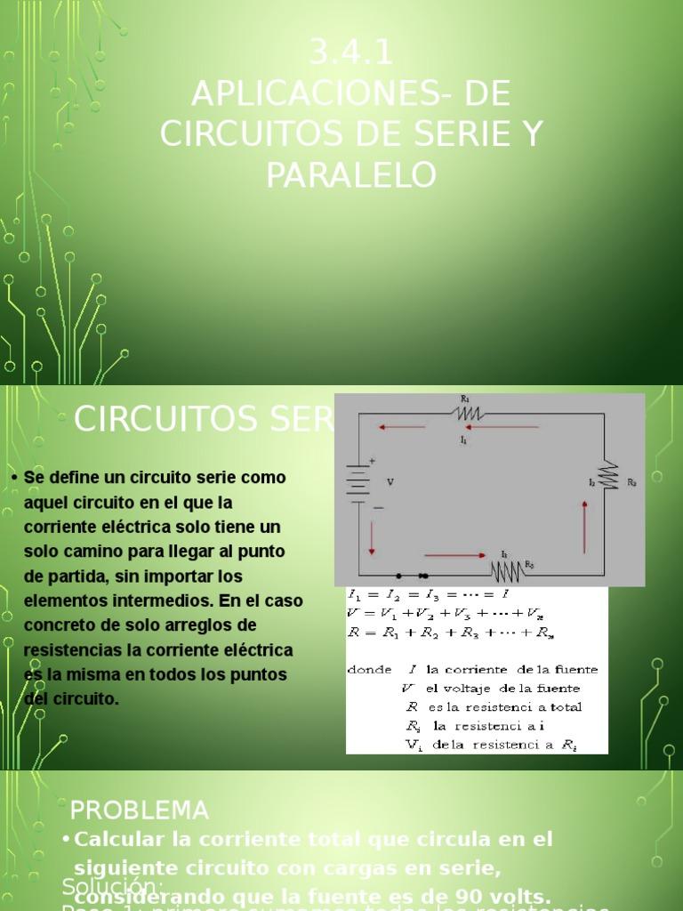 Circuito Serie : Aplicaciones de circuitos de serie y paralelo