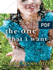 The One That I Want by Allison Winn Scotch -- Excerpt