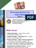 Perawatan Konservasi Gigi Sulung 2009 (Drg Udijanto) (3)
