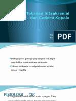 8. Kenaikan Tekanan Intrakranial dan Cedera Kepala - Yustina & Astrin.pptx