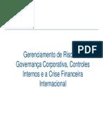 Gerenciamento de Risco, Governança Corporativa, Controles Internos e a Crise Financeira