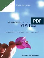 GÓMEZ NAVARRO, E., Si perdonas, vivirás. Parábolas para una vida más sana, Desclee de Brouwer, 2008 (1) (1).pdf
