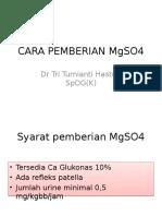 Cara Pemberian Mgso4