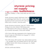 Global Styrene Pricing Spikes on Supply Tightness