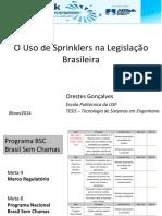 O Uso de Sprinklers Na Legislação - OrESTES GONÇALVES