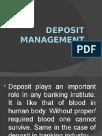 Deposit Management