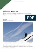 Humanos en Marte en 2030 _ Ciencia _ EL PAÍS.pdf