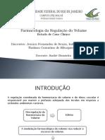 FARMACOLOGIA DA REGULAÇÃO DO VOLUME